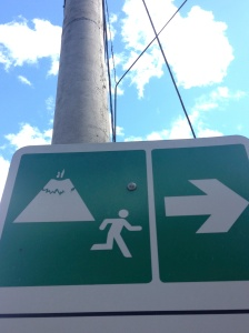 In case of eruption....Run!  (this way)